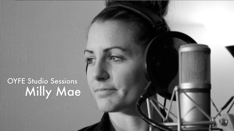 Milly Mae - Recording and video services by OYFE Productions