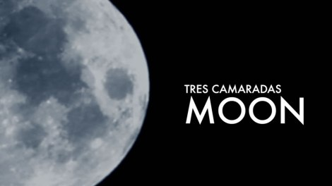 Tres Camaradas music video for moon by OYFE Productions