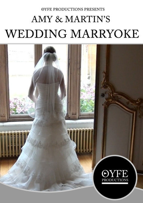 Wedding Marryoke Video - OYFE Productions