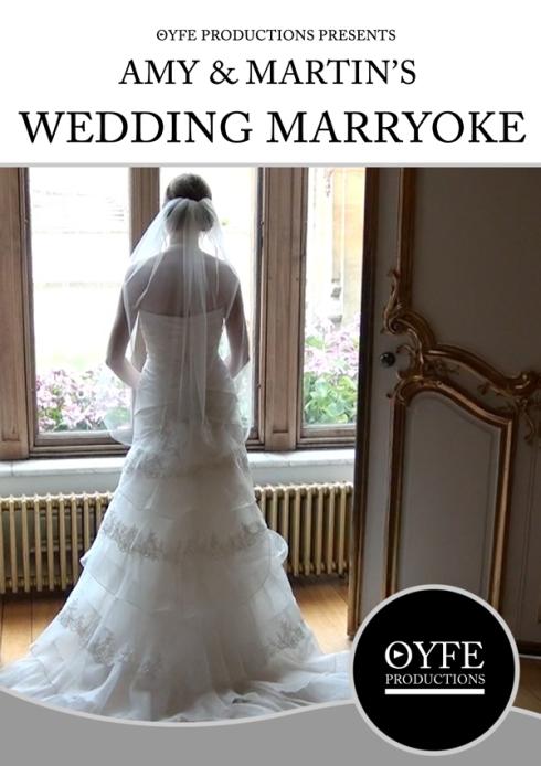 Wedding Marryoke Video - OYFE Productions